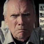 Ancestro Eastwood buenas intenciones mal empedradas