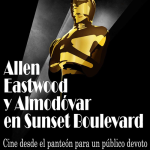 Allen, Eastwood y Almodóvar en Sunset Boulevard. Cine desde el panteón para un público devoto