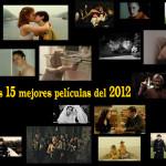 Las 15 mejores películas de 2012