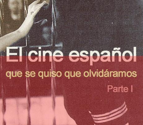 thumb-el-cine-español-que-se-quiso-que-olvidaramos-1