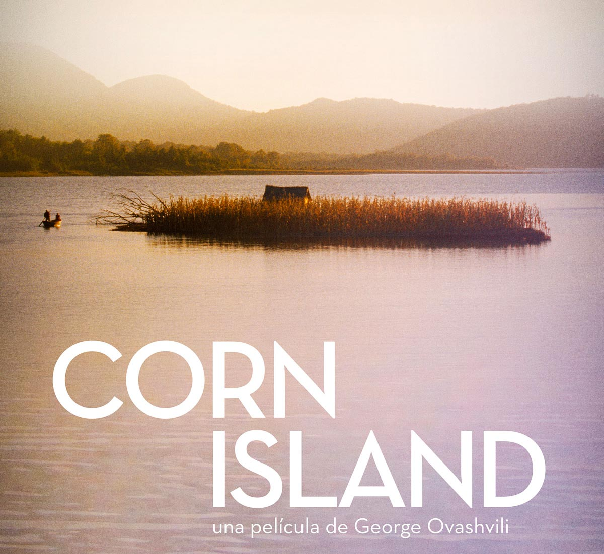 Corn Island,CORN ISLAND película, cine contemplativo, George Ovashvili