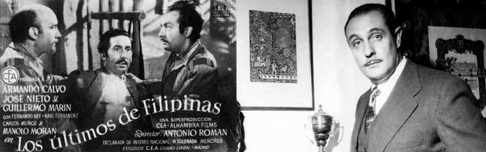 Los últimos de Filipinas, Antonio Román, cine franquista